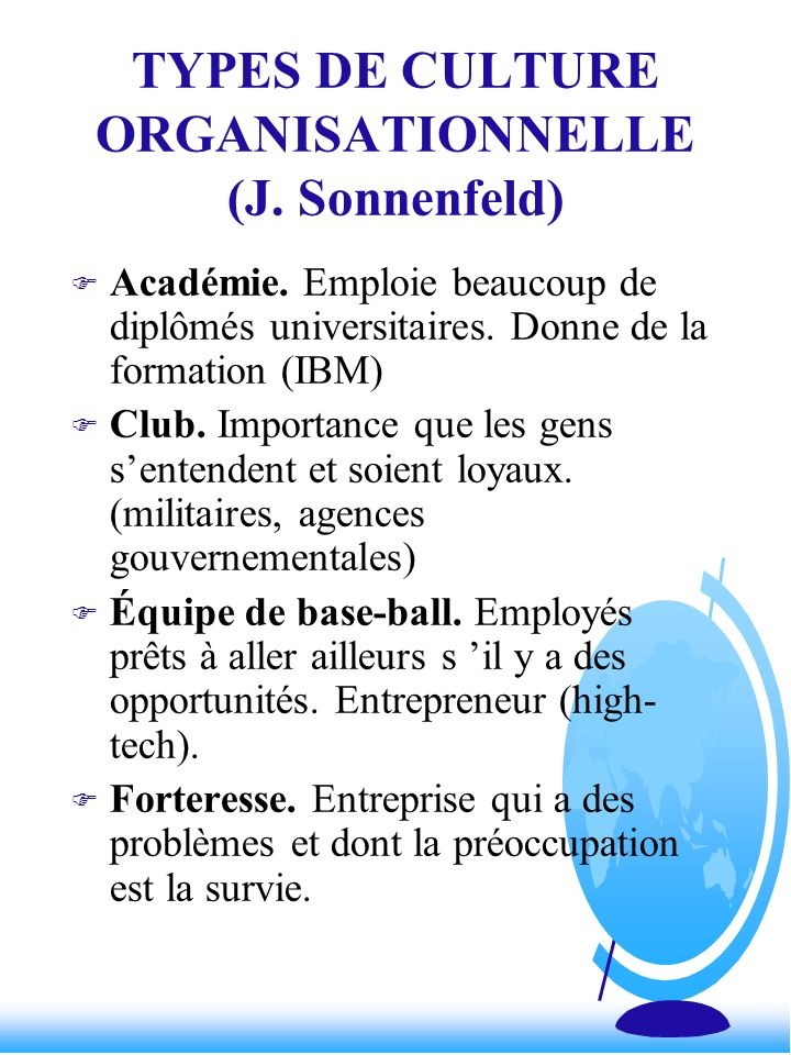 TYPES DE CULTURE ORGANISATIONNELLE (J. Sonnenfeld)