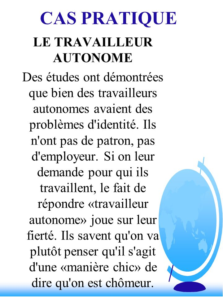 LE TRAVAILLEUR AUTONOME