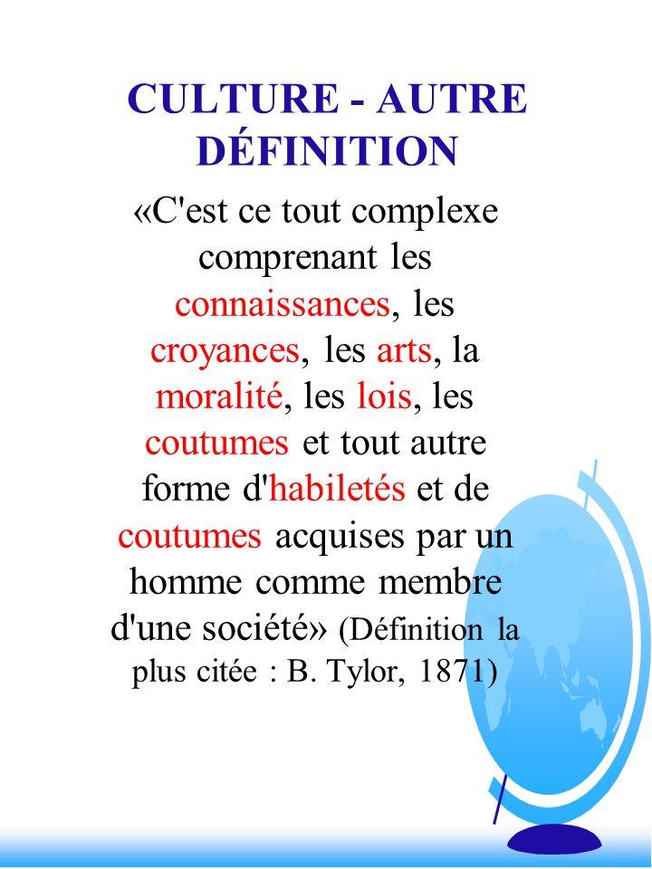 CULTURE - AUTRE DÉFINITION