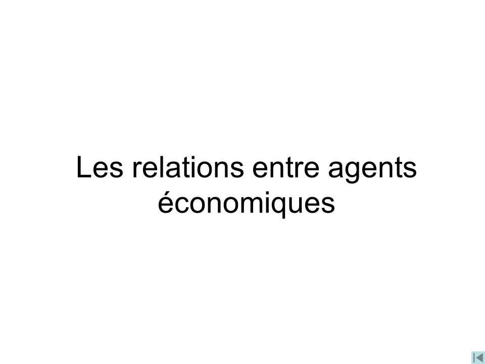 Les relations entre agents économiques