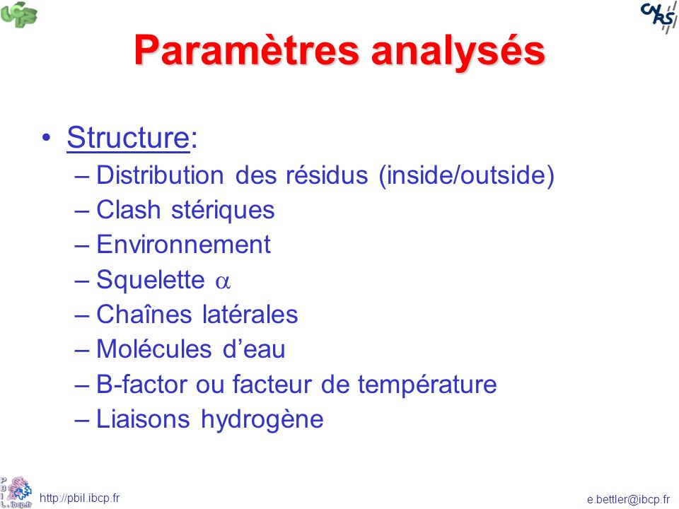 Paramètres analysés Structure: