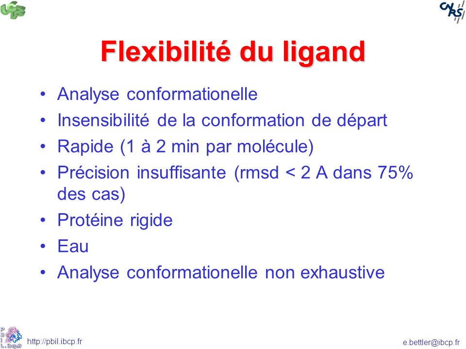 Flexibilité du ligand Analyse conformationelle