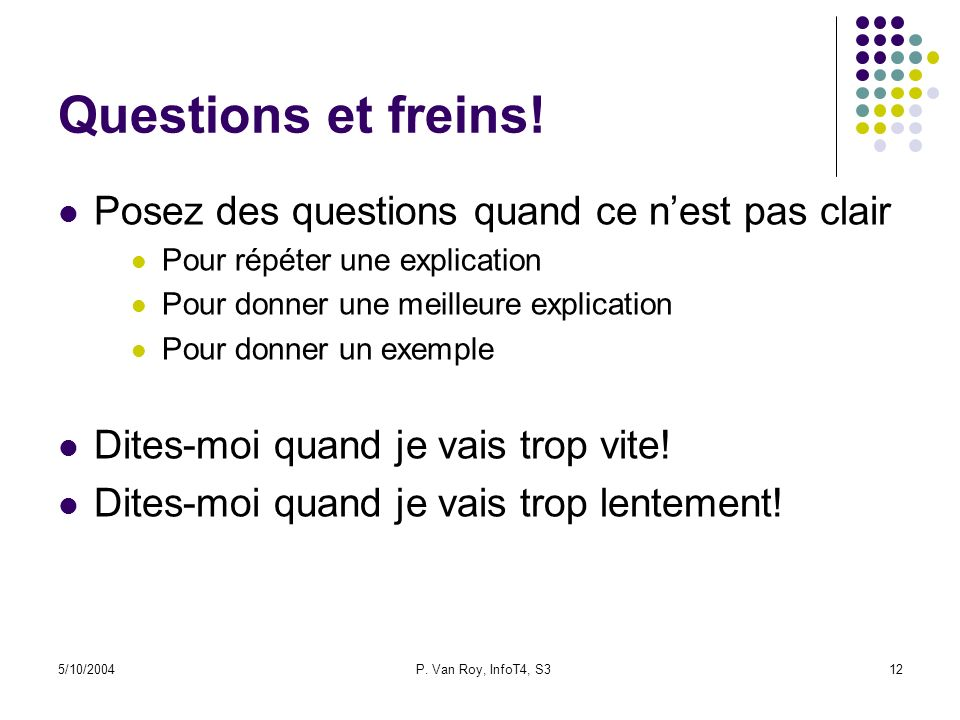 Questions et freins! Posez des questions quand ce n'est pas clair