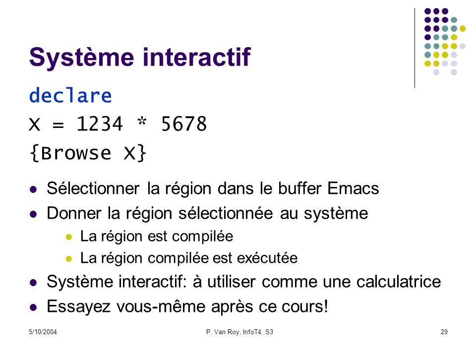 Système interactif declare X = 1234 * 5678 {Browse X}