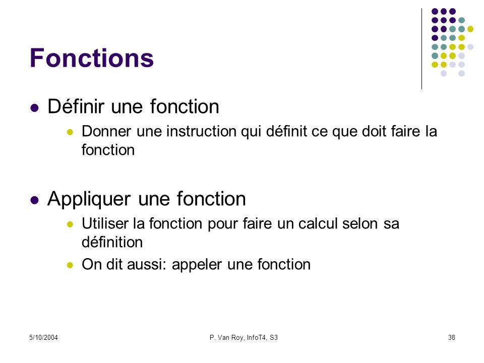 Fonctions Définir une fonction Appliquer une fonction