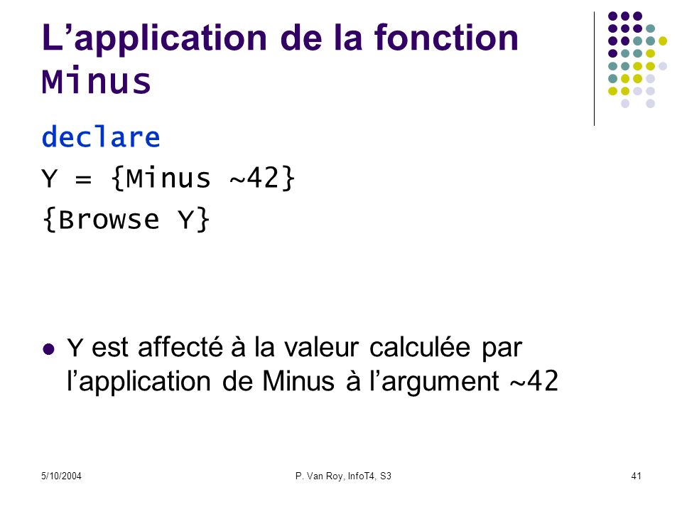L'application de la fonction Minus