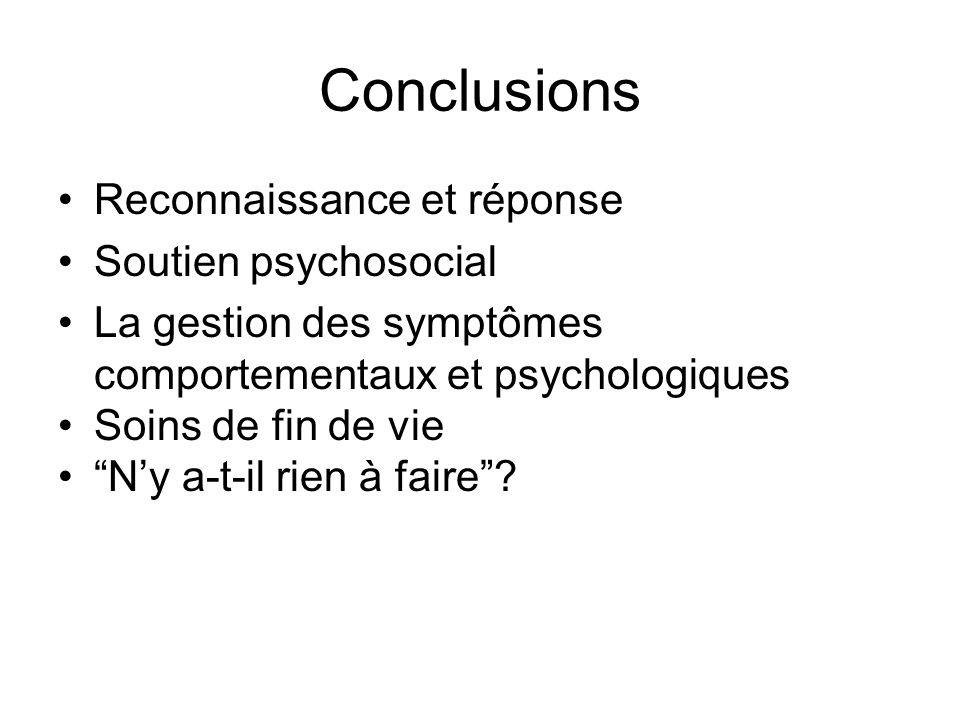 Conclusions Reconnaissance et réponse Soutien psychosocial