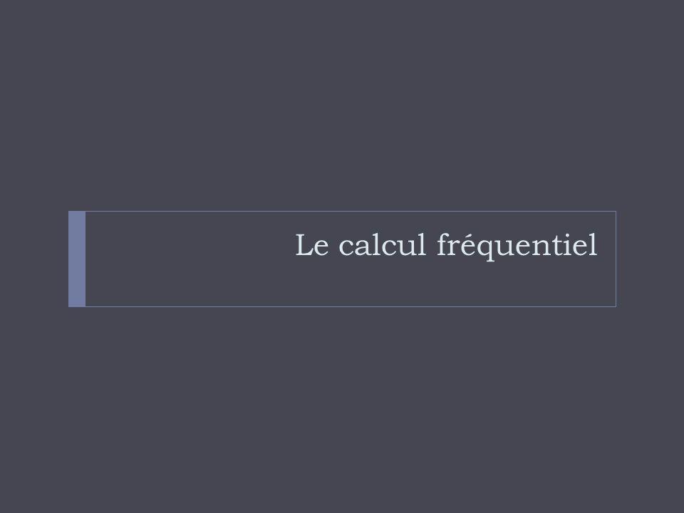 Le calcul fréquentiel