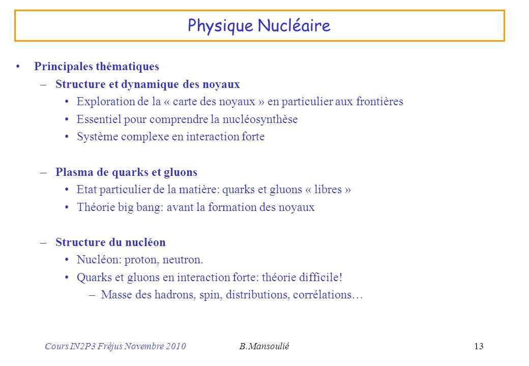 Physique Nucléaire Principales thématiques