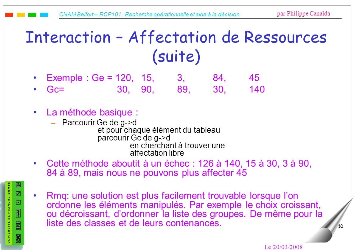 Interaction – Affectation de Ressources (suite)