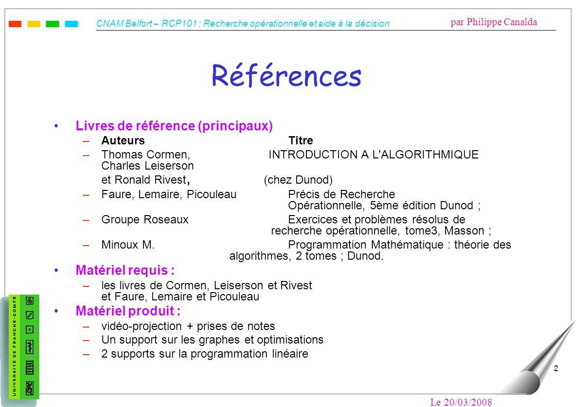 Références Livres de référence (principaux) Matériel requis :