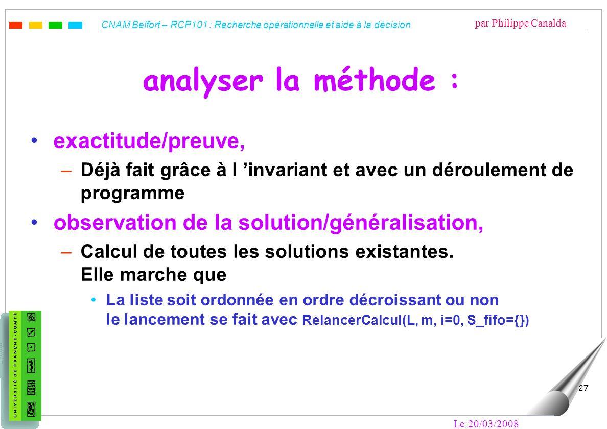 analyser la méthode : exactitude/preuve,