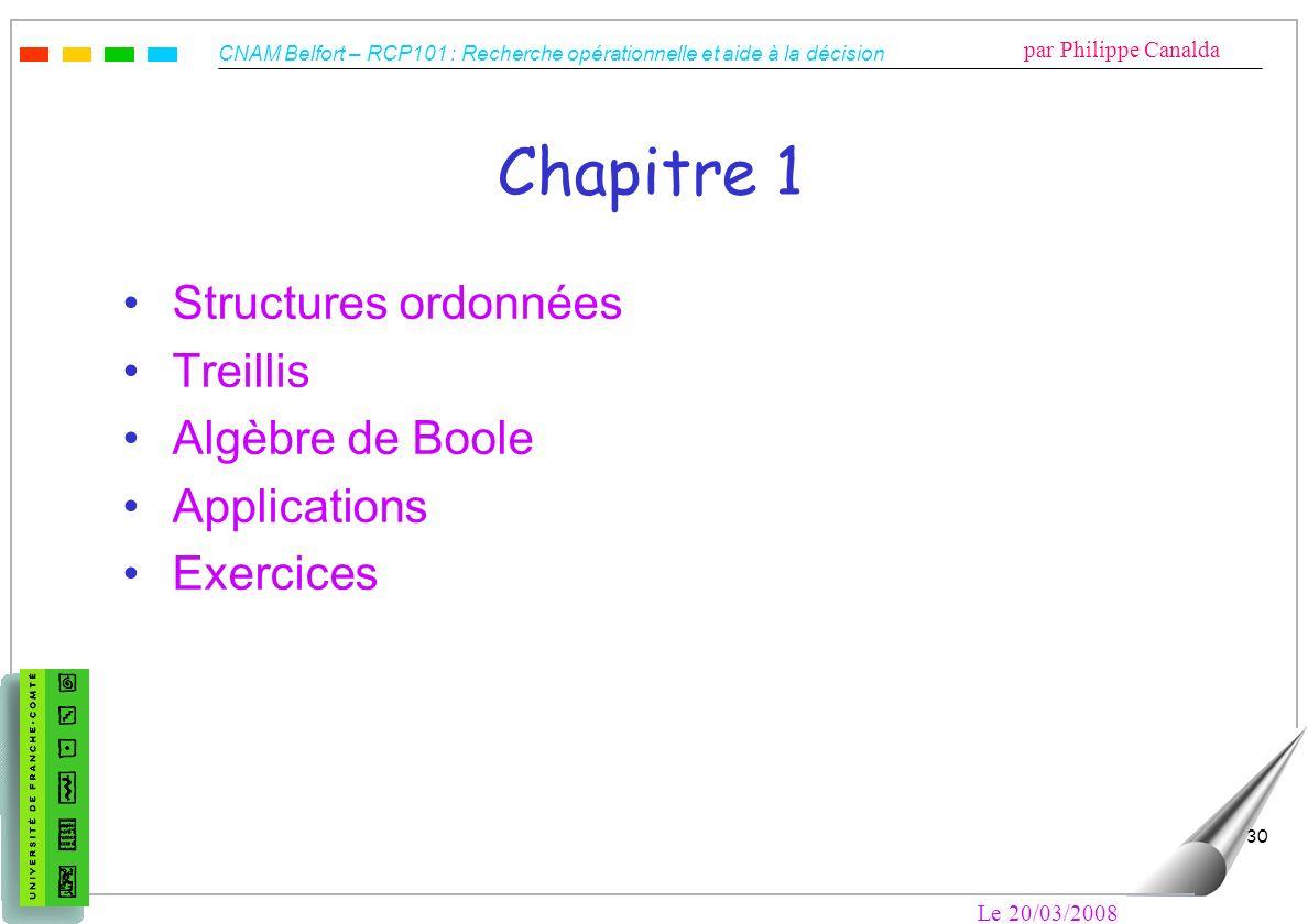 Chapitre 1 Structures ordonnées Treillis Algèbre de Boole Applications