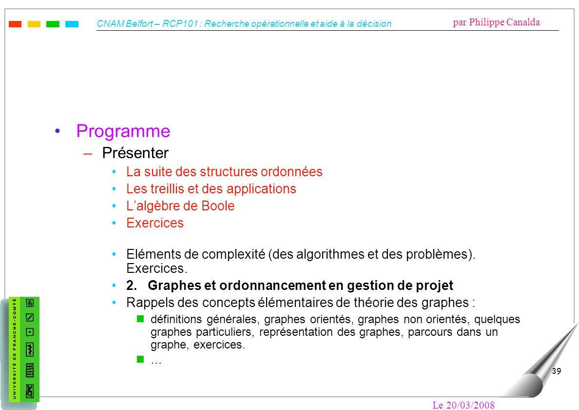 Programme Présenter La suite des structures ordonnées