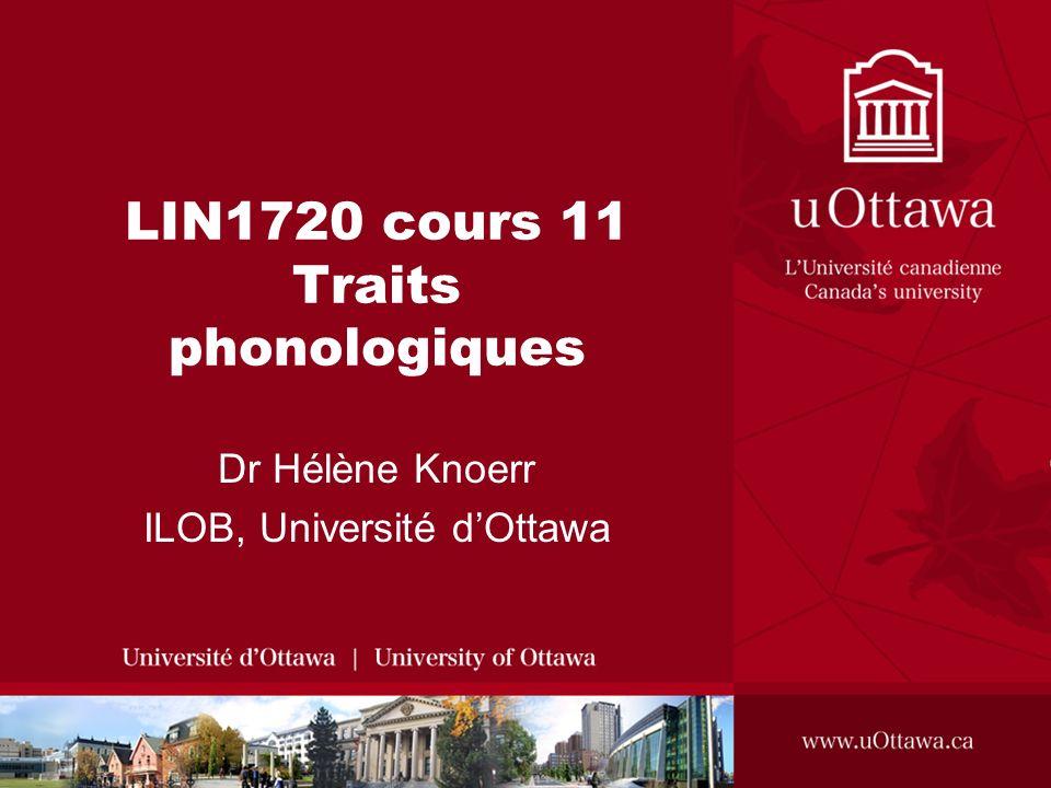 LIN1720 cours 11 Traits phonologiques