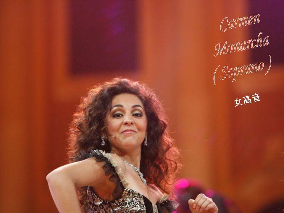 Carmen Monarcha ( Soprano ) 女高音