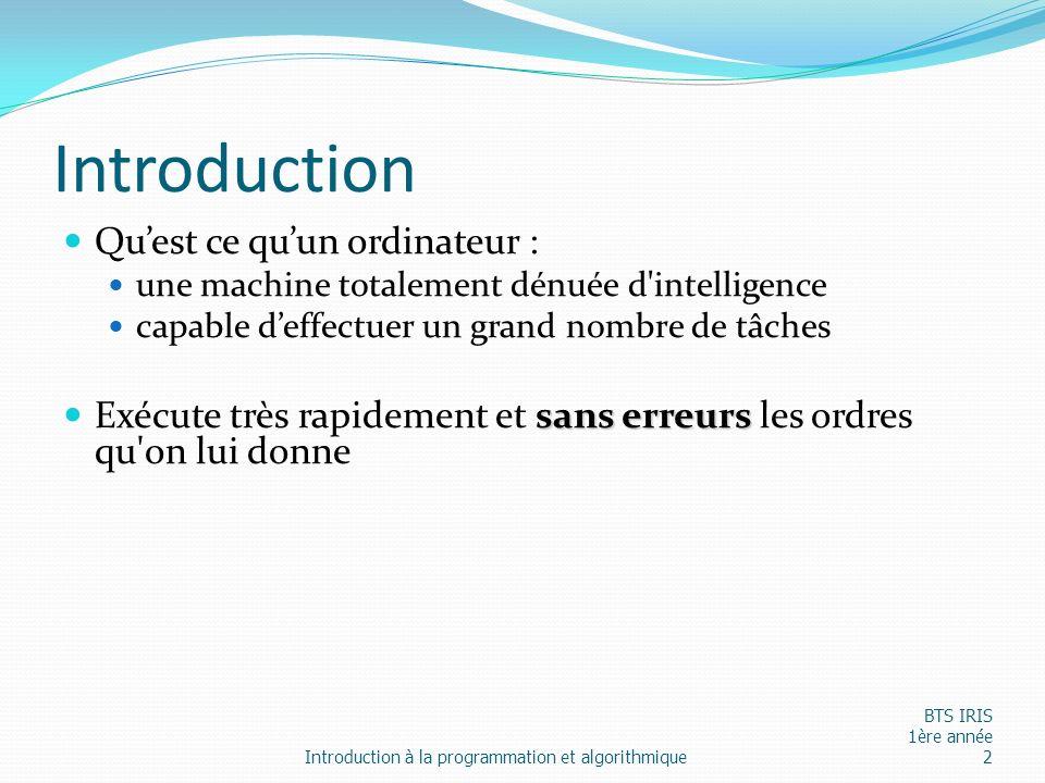 Introduction Qu'est ce qu'un ordinateur :