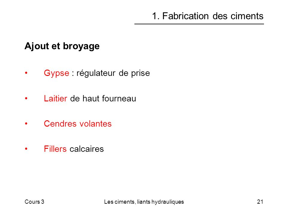 1. Fabrication des ciments