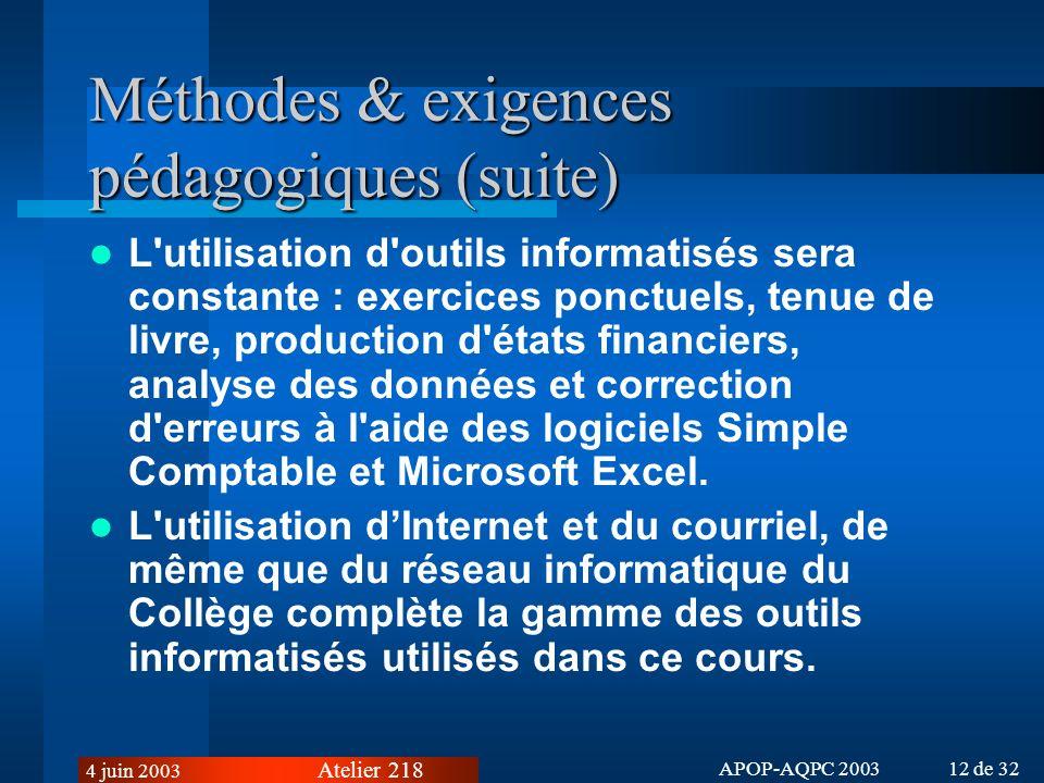 Méthodes & exigences pédagogiques (suite)