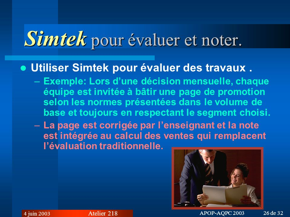 Simtek pour évaluer et noter.