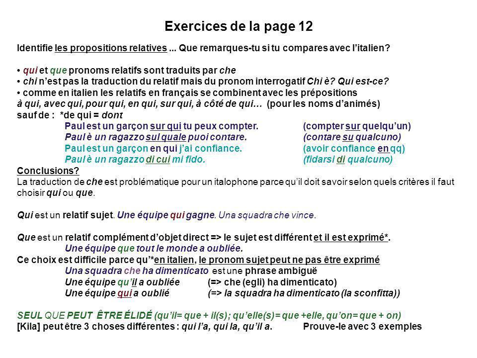 Exercices de la page 12 Identifie les propositions relatives ... Que remarques-tu si tu compares avec l'italien