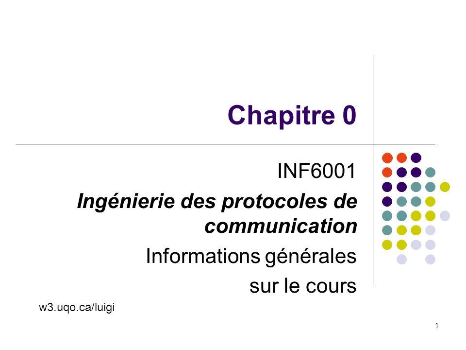 Chapitre 0 INF6001 Ingénierie des protocoles de communication