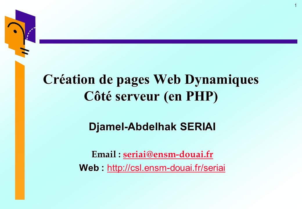 Création de pages Web Dynamiques Côté serveur (en PHP)
