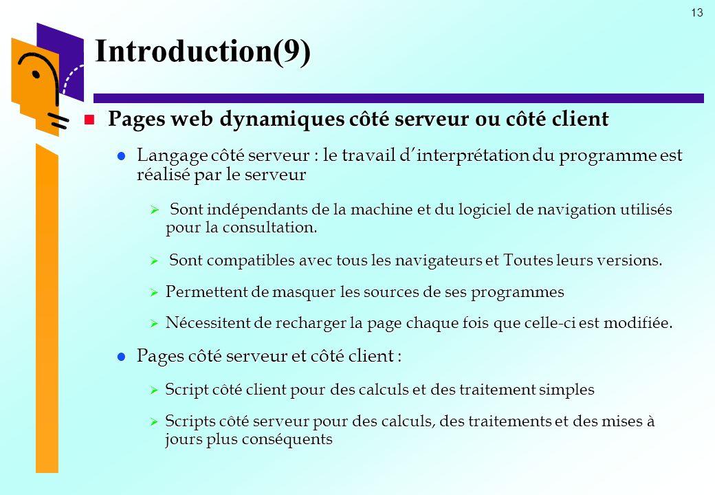 Introduction(9) Pages web dynamiques côté serveur ou côté client