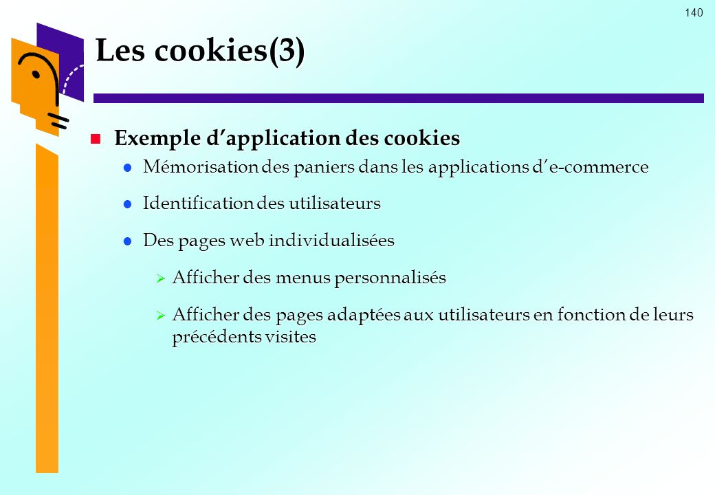 Les cookies(3) Exemple d'application des cookies