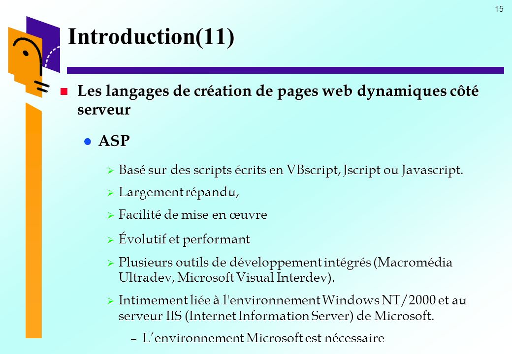 Introduction(11) Les langages de création de pages web dynamiques côté serveur. ASP.