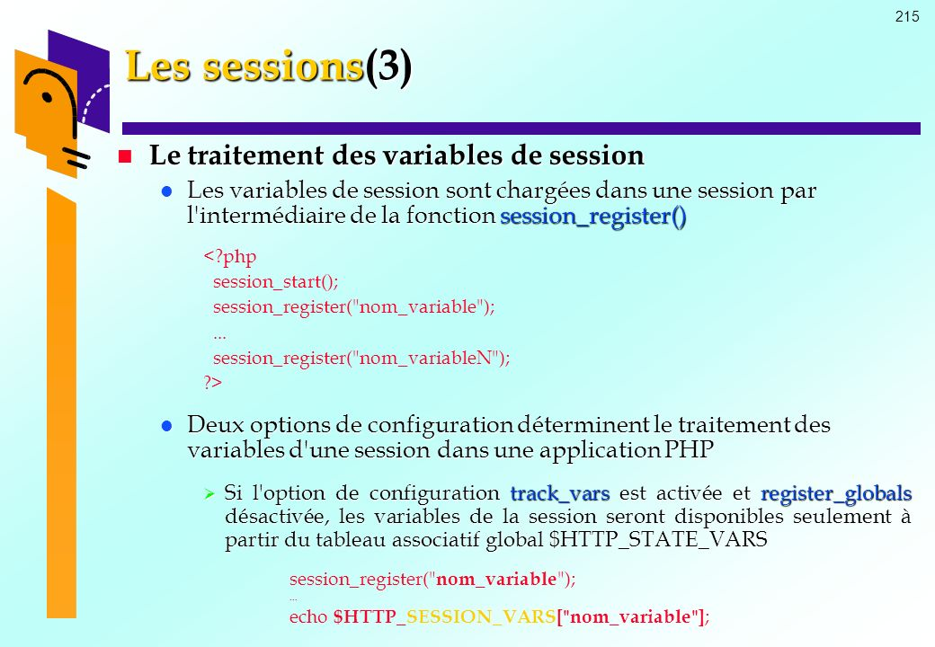 Les sessions(3) Le traitement des variables de session