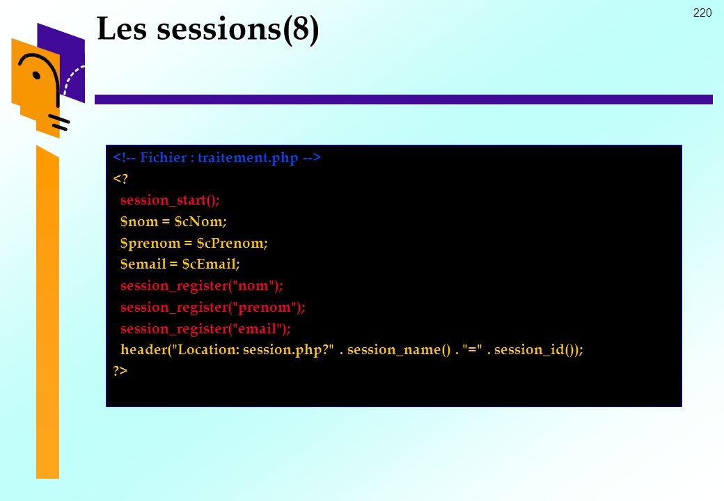 Les sessions(8) <!-- Fichier : traitement.php --> <