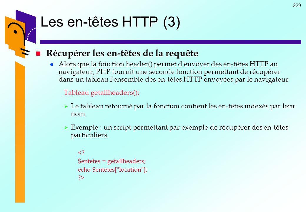 Les en-têtes HTTP (3) Récupérer les en-têtes de la requête