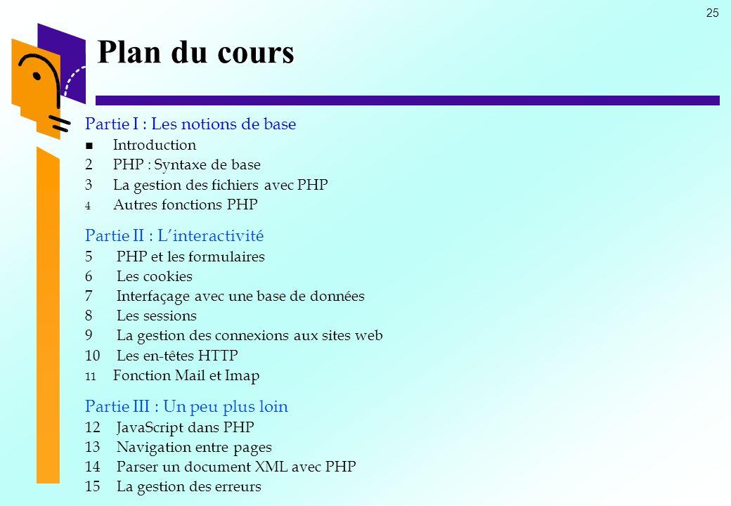 Plan du cours Partie I : Les notions de base