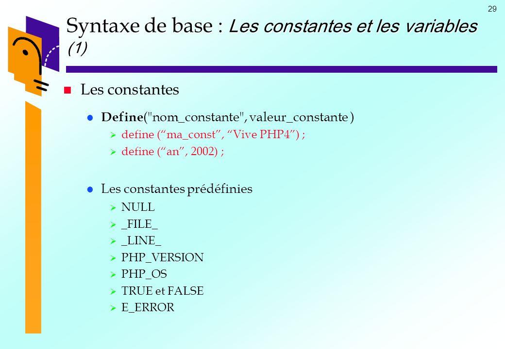 Syntaxe de base : Les constantes et les variables (1)