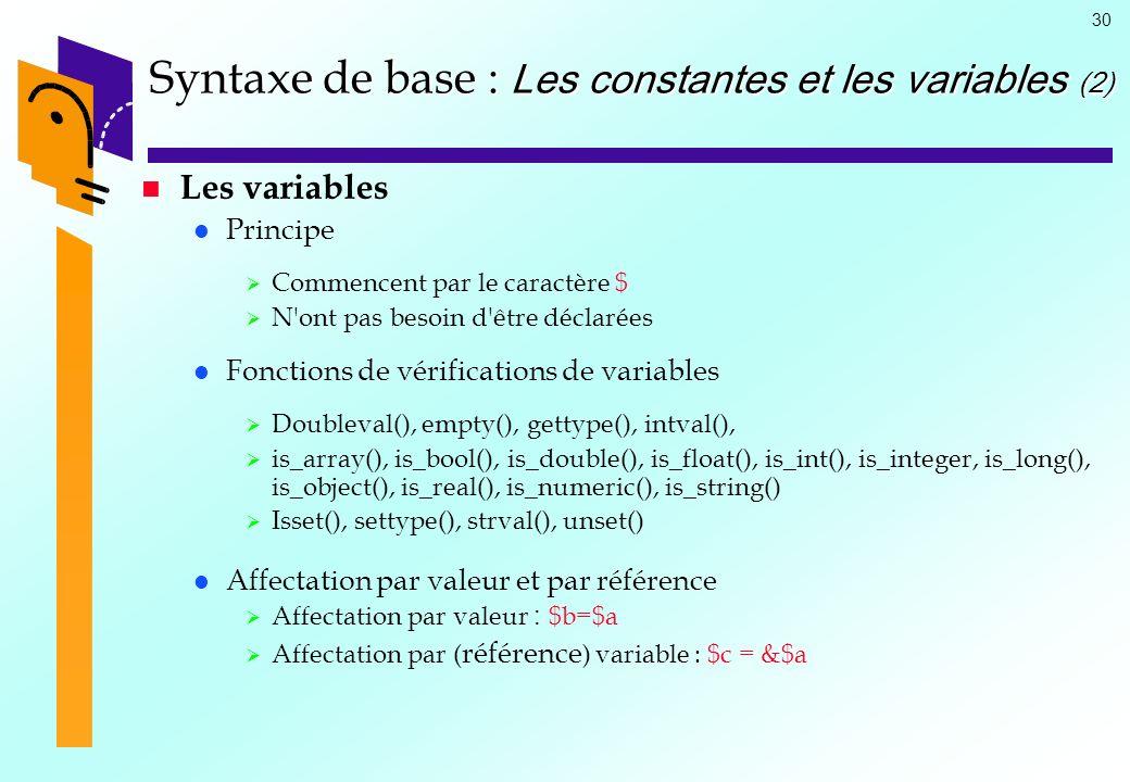 Syntaxe de base : Les constantes et les variables (2)