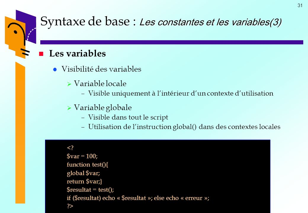 Syntaxe de base : Les constantes et les variables(3)