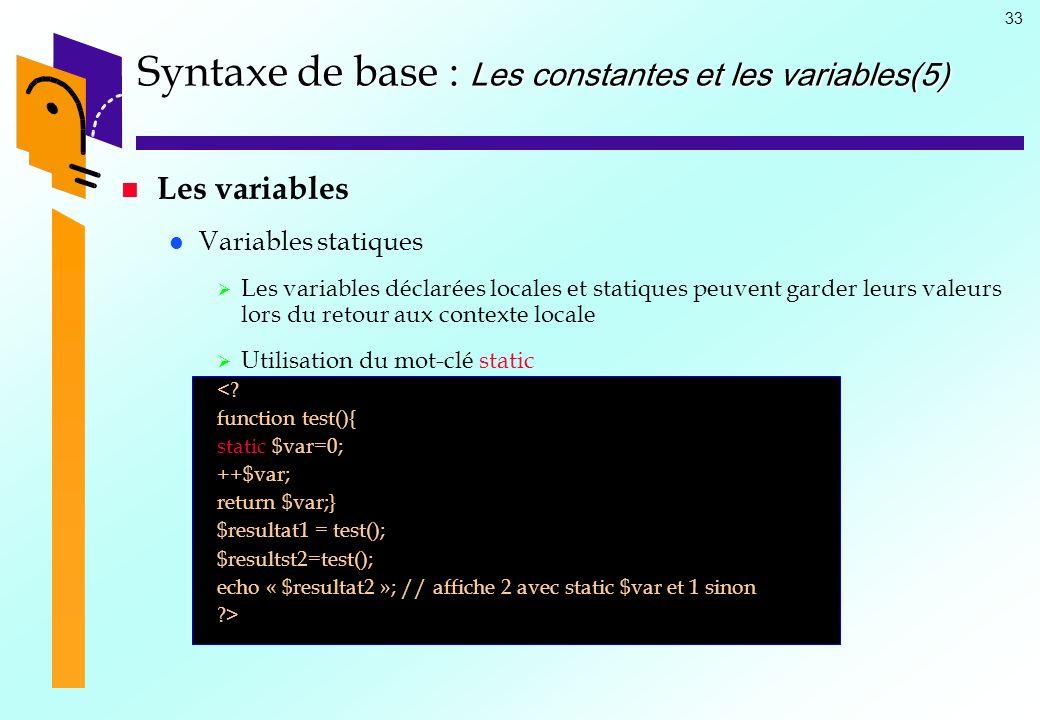 Syntaxe de base : Les constantes et les variables(5)