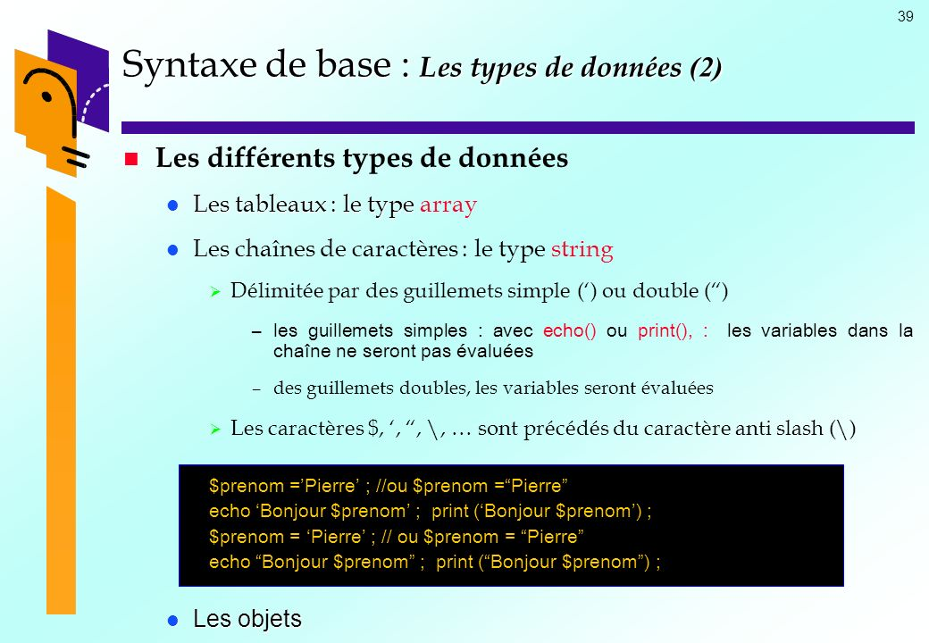 Syntaxe de base : Les types de données (2)