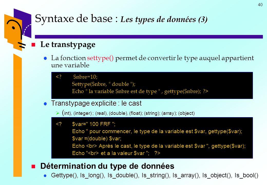 Syntaxe de base : Les types de données (3)
