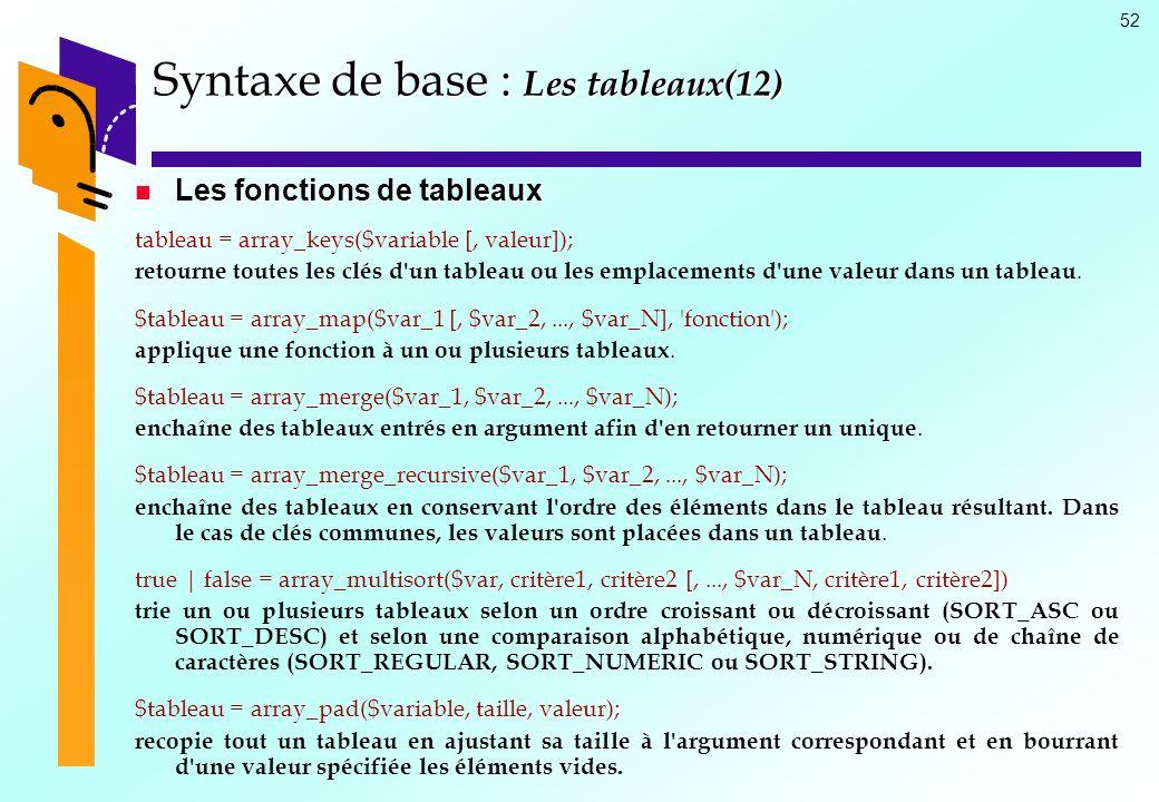 Syntaxe de base : Les tableaux(12)