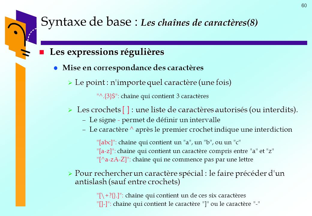 Syntaxe de base : Les chaînes de caractères(8)