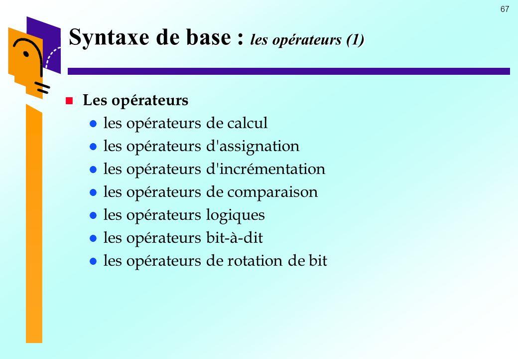 Syntaxe de base : les opérateurs (1)