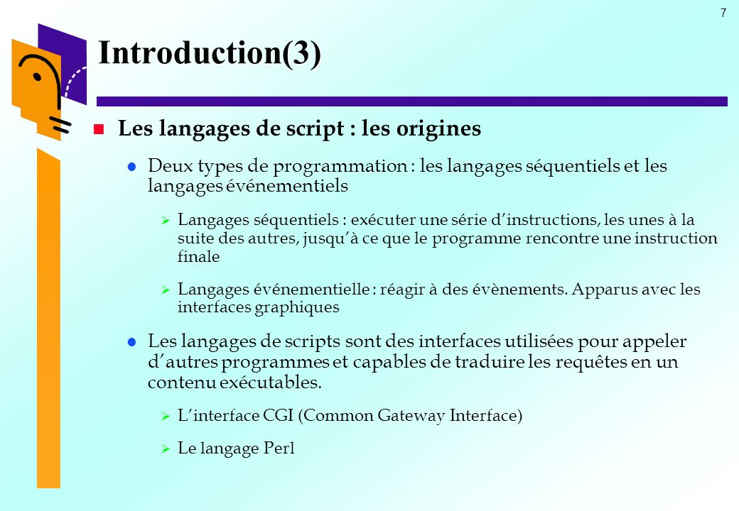 Introduction(3) Les langages de script : les origines