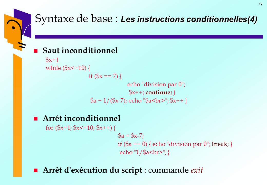 Syntaxe de base : Les instructions conditionnelles(4)