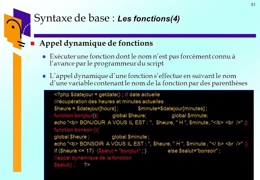 Syntaxe de base : Les fonctions(4)