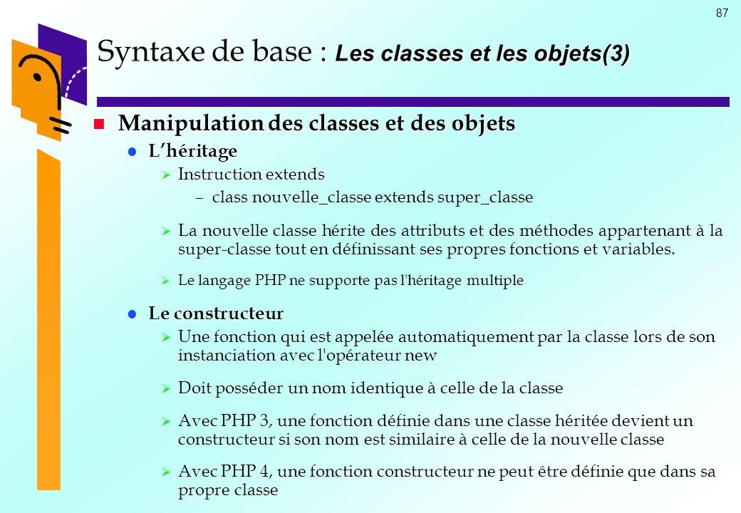 Syntaxe de base : Les classes et les objets(3)