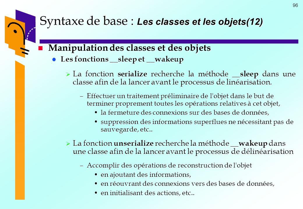 Syntaxe de base : Les classes et les objets(12)