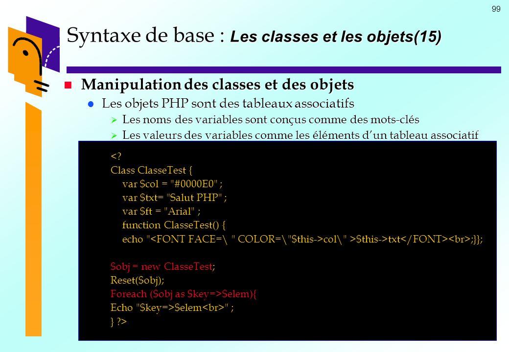 Syntaxe de base : Les classes et les objets(15)