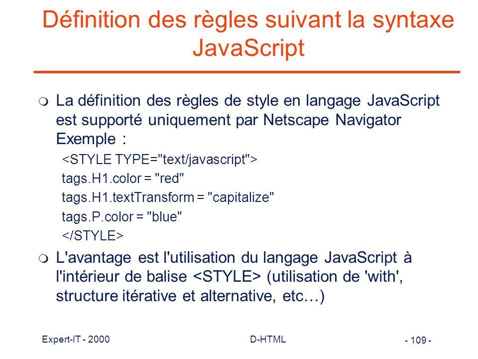 Définition des règles suivant la syntaxe JavaScript